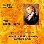 Vier Erzählungen | Friedrich von Schiller