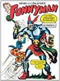img - for Siegel and Shuster's Funnyman: The First Jewish Superhero, from the Creators of Superman book / textbook / text book