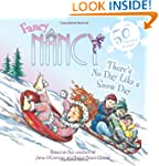 Fancy Nancy: There's No Day Like A Sn...