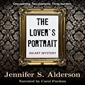 The Lover's Portrait: An Art Mystery: The Adventures of Zelda Richardson, Volume 2 | [Jennifer S. Alderson]