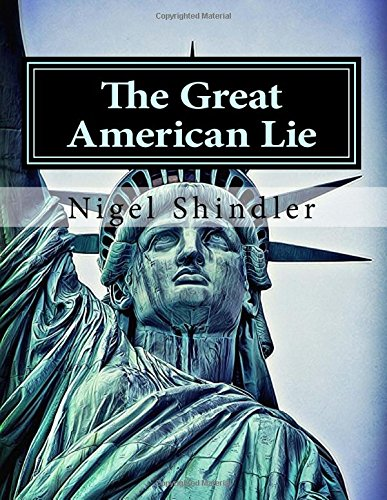 The Great American Lie: World Destruction