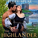 The Highlander (The Highlanders) Audiobook by Terry Spear Narrated by Rosalind Ashford