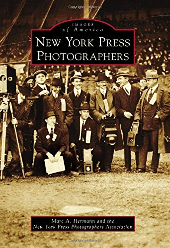 New York Press Photographers (Images of America) (New York Photographers compare prices)