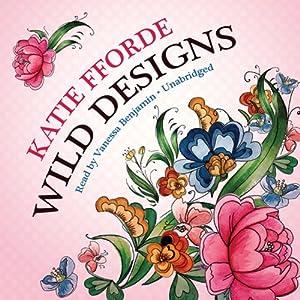 Wild Designs | [Katie Fforde]