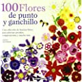 100 flores de punto y ganchillo: Para adornar ropa y complementos o para hacer un bonito bouquet (Libro Esencial)