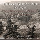 Native American Tribes: The History and Culture of the Mohegans Hörbuch von Jay Moore,  Charles River Editors Gesprochen von: Colin Fluxman