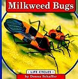 Milkweed Bugs (Life Cycles)