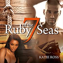 Ruby of the Seven Seas (       UNABRIDGED) by Katie Ross Narrated by Wendy Anne Darling