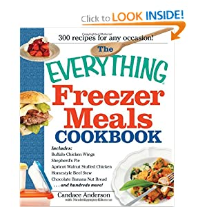 The Everything Freezer Meals Cookbook (Everything (Cooking))