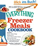 The Everything Freezer Meals Cookbook...