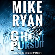 Ghost Pursuit: CIA Ghost Series, Book 2 Audiobook by Mike Ryan Narrated by Jennifer O'Donnell