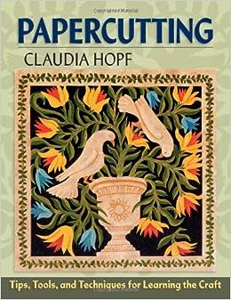 for Learning the Craft: Claudia Hopf: 9780811708197: Amazon.com: Books