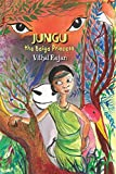 Jungu: The Baiga Princess