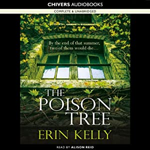 The Poison Tree | [Erin Kelly]