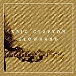 Slowhand 35th Anniversary (Deluxe Edi...