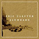 Slowhand 35th Anniversary (Deluxe Edition)