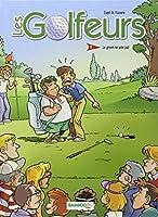 Les Golfeurs, Tome 1 : Le green ne paie pas
