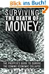 Surviving the Death of Money: The Pre...