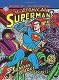 Superman: The Atomic Age Sundays Volume 1 (1949-1953)