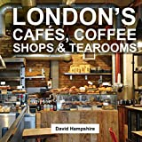 img - for London's Caf s, Coffee Shops & Tearooms book / textbook / text book
