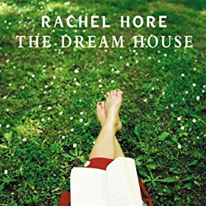The Dream House | [Rachel Hore]