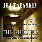 The Shelter, Book 1: The Beginning | Ira Tabankin