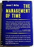 img - for The Management of Time. by McCay James T. (1959-06-01) Hardcover book / textbook / text book