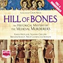 Hill of Bones Audiobook by The Medieval Murderers Narrated by Colin Mace