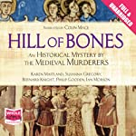 Hill of Bones | The Medieval Murderers