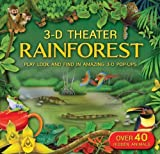 img - for 3D Theater: Rainforest by Jewitt, Kathryn, Dogi, Fiametta (October 25, 2011) Hardcover book / textbook / text book