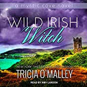 Wild Irish Witch: Mystic Cove Series, Book 6 | Tricia O'Malley