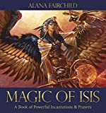 img - for Magic of Isis: A Book of Powerful Incantations & Prayers book / textbook / text book