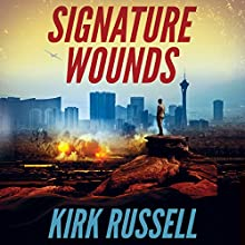 Signature Wounds Audiobook by Kirk Russell Narrated by James Foster
