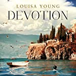 Devotion   Louisa Young