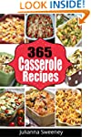 Casserole Recipes:  365 Days of Fast,...