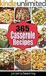 Casseroles: 365 Days of Casserole Rec...