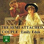 The Semi - Attached Couple | Emily Eden