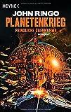 Planetenkrieg - Feindliche Übernahme: Roman
