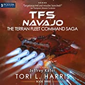 TFS Navajo: The Terran Fleet Command Saga, Book 3   Tori L. Harris