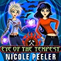 Eye of the Tempest: Jane True, Book 4 (       UNABRIDGED) by Nicole Peeler Narrated by Khristine Hvam