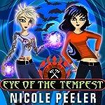 Eye of the Tempest: Jane True, Book 4 | Nicole Peeler