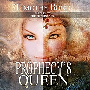 Prophecy's Queen- An Epic Fantasy Audiobook