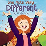 She Acts Very Different | Linda Cundy