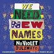 We Need New Names | [NoViolet Bulawayo]
