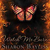 Watch Me Burn: The December People, Book Two | Sharon Bayliss