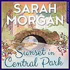 Sunset in Central Park: From Manhattan with Love, Book 2 Hörbuch von Sarah Morgan Gesprochen von: Jennifer Woodward