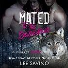 Mated to the Berserkers: A Menage Shifter Romance Hörbuch von Lee Savino Gesprochen von: Robert Ross