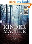 Der Kindermacher: (99Cent-Aktion bis...