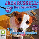Jack Russell 2: The Phantom Mudder (       UNABRIDGED) by Darrel Odgers, Sally Odgers Narrated by Alan King