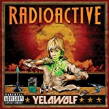 Yelawolf - Radioactive